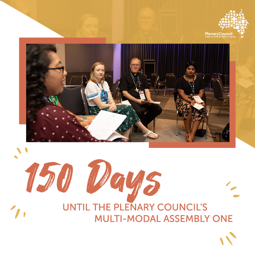 150 Days until Assembly 1 of the Plenary Council